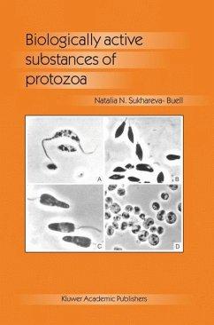 Biologically Active Substances of Protozoa - Sukhareva-Buell, N. N.