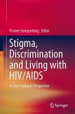 Stigma, Discrimination and Living with HIV/AIDS