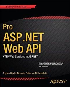 Pro ASP.NET Web API - Uurlu, Ali;Zeitler, Alexander;Kheyrollahi, Ali