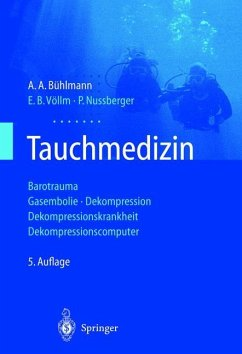 Tauchmedizin - Bühlmann, Albert A.; Völlm, Ernst B.; Nussberger, Peter