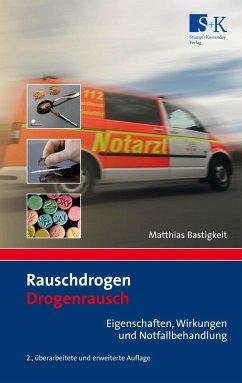 Rauschdrogen - Drogenrausch - Bastigkeit, Matthias