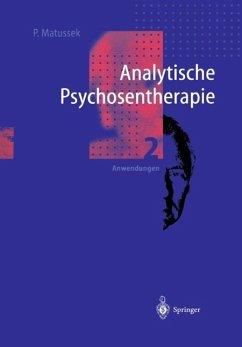 Analytische Psychosentherapie - Matussek, Paul