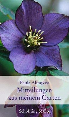 Mitteilungen aus meinem Garten (Mängelexemplar) - Almqvist, Paula
