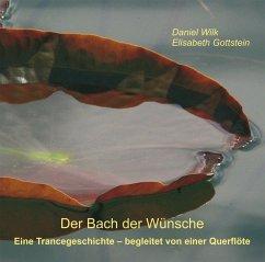 Der Bach der Wünsche