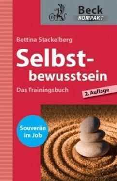 Selbstbewusstsein - Stackelberg, Bettina