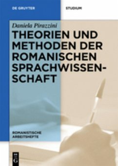 Theorien und Methoden der romanischen Sprachwissenschaft - Pirazzini, Daniela