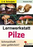 Lernwerkstatt Pilze