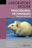 Laboratory Mouse Procedural Techniques