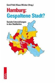 Hamburg: Gespaltene Stadt?