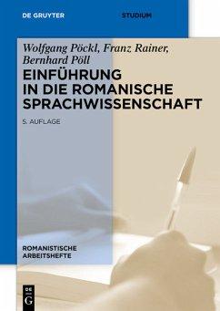 Einführung in die romanische Sprachwissenschaft - Pöckl, Wolfgang; Rainer, Franz; Pöll, Bernhard