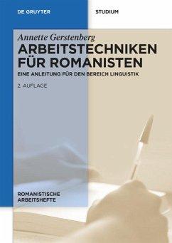 Arbeitstechniken für Romanisten - Gerstenberg, Annette