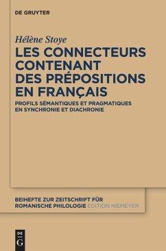 Les connecteurs contenant des prépositions en français - Stoye, Hélène