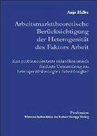 Arbeitsmarkttheoretische Berücksichtigung der Heterogenität des Faktors Arbeit