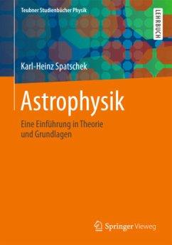 Astrophysik - Spatschek, Karl-Heinz