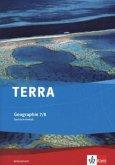 TERRA Geographie für Sachsen-Anhalt - Ausgabe für Sekundarschulen und Gymnasien / Arbeitsheft 7./8. Klasse