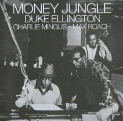 Money Jungle - Duke Ellington/Charlie Mingus/Max Roach