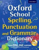 Oxford School Spelling, Punctuation and Grammar Dictionary
