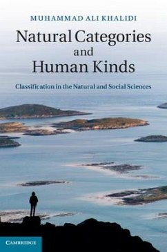 Natural Categories and Human Kinds: Classification in the Natural and Social Sciences - Khalidi, Muhammad Ali