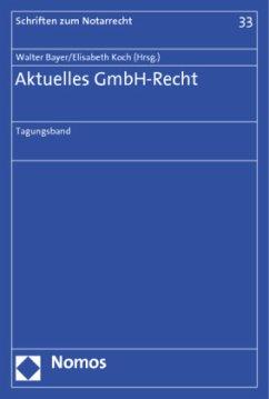 Aktuelles GmbH-Recht