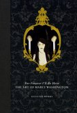 For Forever I'll Be Here: The Art of Marci Washington: Selected Works
