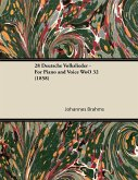 28 Deutsche Volkslieder - For Piano and Voice WoO 32 (1858)