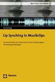 Lip Synching in Musikclips