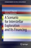 A Scenario for Interstellar Exploration and Its Financing