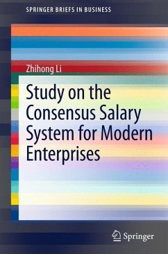 Study on the Consensus Salary System for Modern Enterprises - Li, Zhihong