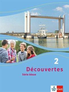 Découvertes Série bleue 2. Schülerbuch. ab Klasse 7