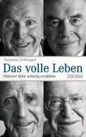 Das volle Leben (eBook, ePUB) - Schwager, Susanna
