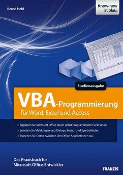 VBA-Programmierung für Word, Excel und Access (eBook, PDF) - Held, Bernd