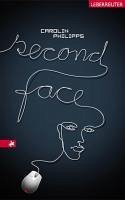 Second Face (eBook, ePUB) - Philipps, Carolin
