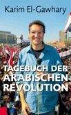Tagebuch der arabischen Revolution (eBook, ePUB)