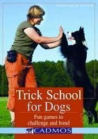 Trick School for Dogs (eBook, ePUB) - Zaitz, Manuela