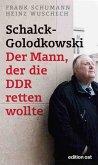 Schalck-Golodkowski: Der Mann, der die DDR retten wollte (eBook, ePUB)