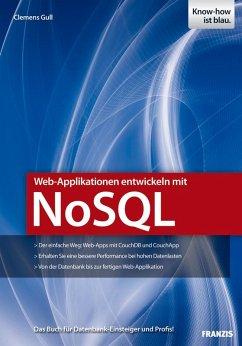 Web-Applikationen entwickeln mit NoSQL (eBook, ePUB) - Gull, Clemens