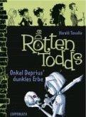 Onkel Deprius' dunkles Erbe / Die Rottentodds Bd.1 (eBook, ePUB)
