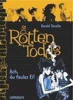 Ach, du faules Ei! / Die Rottentodds Bd.3 (eBook, ePUB) - Tonollo, Harald