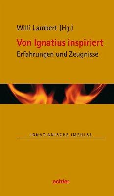 Von Ignatius inspiriert (eBook, PDF)