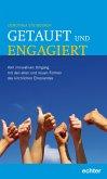 Getauft und engagiert (eBook, ePUB)