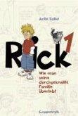 Wie man seine durchgeknallte Familie überlebt / Rick Bd.1 (eBook, ePUB)