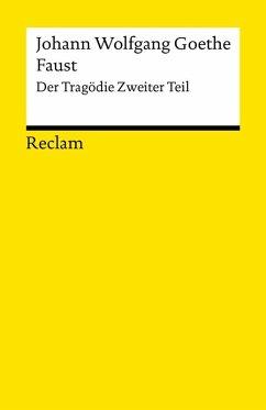 Faust. Zweiter Teil (eBook, ePUB) - Goethe, Johann Wolfgang