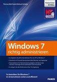 Windows 7 richtig administrieren (eBook, PDF)