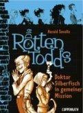 Doktor Silberfisch in gemeiner Mission / Die Rottentodds Bd.6 (eBook, ePUB)