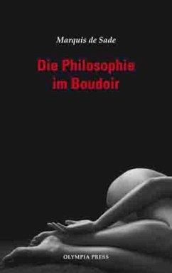 Die Philosophie im Boudoir (eBook, ePUB) - De Sade, Marquis