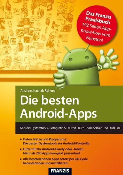 die besten android apps ebook pdf von andreas itzchak rehberg. Black Bedroom Furniture Sets. Home Design Ideas