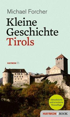 Kleine Geschichte Tirols (eBook, ePUB) - Forcher, Michael