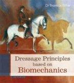 Dressage Principles based on Biomechanics (eBook, ePUB)
