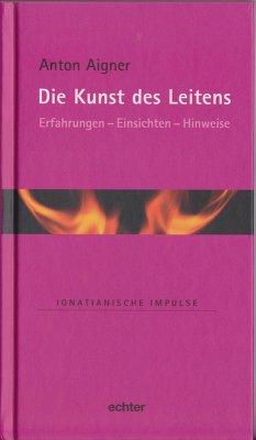 Die Kunst des Leitens (eBook, PDF) - Aigner, Anton