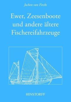 Ewer, Zeesenboot und andere ältere Fischereifahrzeuge (eBook, PDF) - Fircks, Jochen von